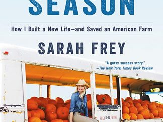 Sarah Frey The Growing Season Book