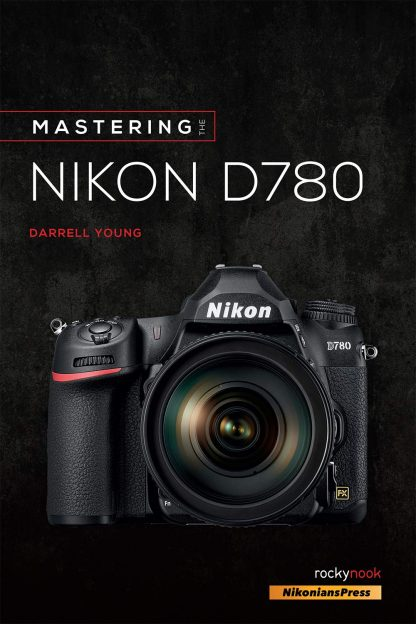 mastering nikon d780 photography book at adiyotta com