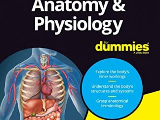 Anatomy Physiology For Dummies